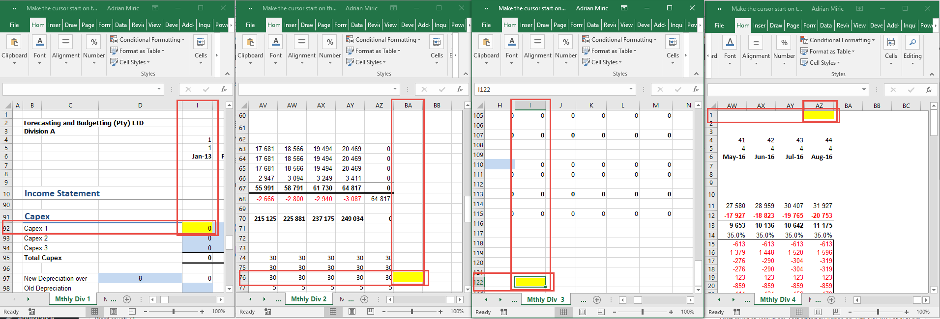 Make the cursor start on the same cell in each sheet